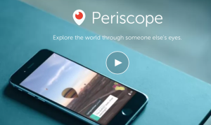 Building Your Audience With Periscope